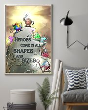 Heroes Come In All Shapes And Sizes 11x17 Poster lifestyle-poster-1
