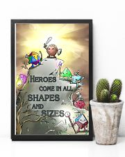 Heroes Come In All Shapes And Sizes 11x17 Poster lifestyle-poster-8