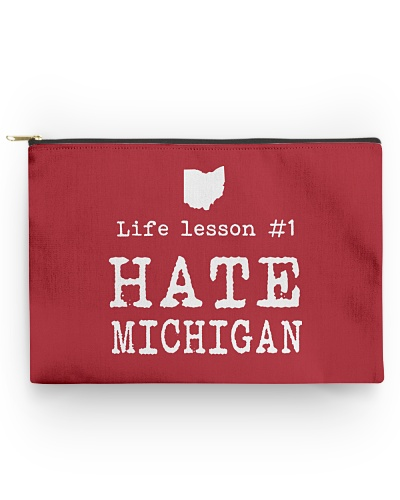 Life Lesson 1 Hate Michigan