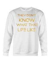 TDKWTLL SHIRT Crewneck Sweatshirt thumbnail