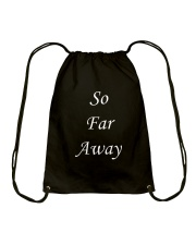 So far away Drawstring Bag front