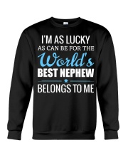 I Mas Lucky World Best Nephew Belongs To Me Crewneck Sweatshirt thumbnail