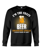 I'm the Crazy Beer Drinking Uncle Crewneck Sweatshirt thumbnail