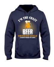 I'm the Crazy Beer Drinking Uncle Hooded Sweatshirt thumbnail