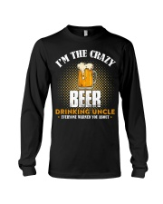 I'm the Crazy Beer Drinking Uncle Long Sleeve Tee thumbnail