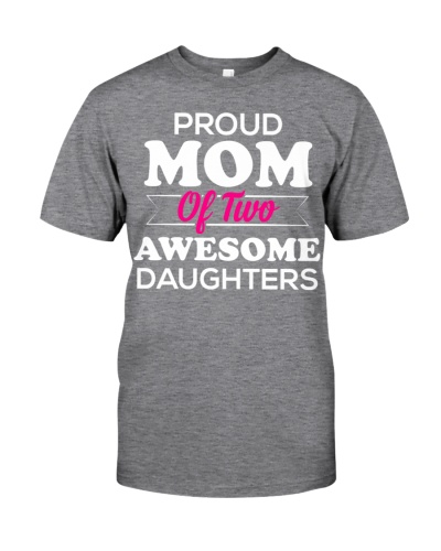 Proud Mom of Two Awesome Daughters