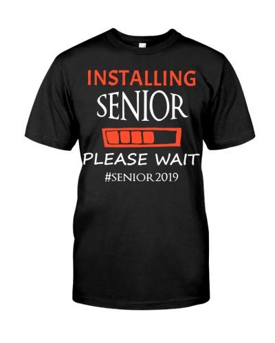 Installing Senior Please Wait Senior 2019 T-shirt