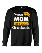 Proud Mom of a 2019 Graduate T-shirt Crewneck Sweatshirt thumbnail