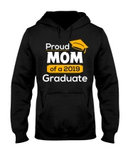 Proud Mom of a 2019 Graduate T-shirt Hooded Sweatshirt thumbnail