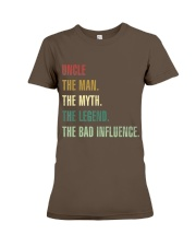 UNCLE THE MAN THE MYTH THE LEGEND THE BAD INFLUENC Premium Fit Ladies Tee thumbnail