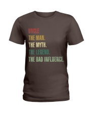 UNCLE THE MAN THE MYTH THE LEGEND THE BAD INFLUENC Ladies T-Shirt thumbnail
