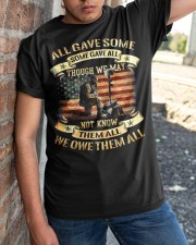 We Owe Them Some Gave All Though We May Not Know Classic T-Shirt apparel-classic-tshirt-lifestyle-27