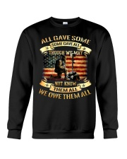 We Owe Them Some Gave All Though We May Not Know Crewneck Sweatshirt thumbnail