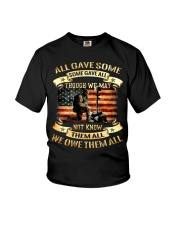 We Owe Them Some Gave All Though We May Not Know Youth T-Shirt thumbnail