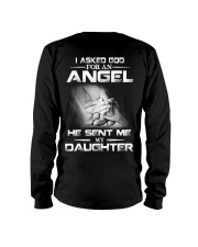 I Asked God For An Angel He Sent Me My Daughter  Long Sleeve Tee thumbnail