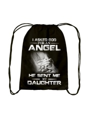 I Asked God For An Angel He Sent Me My Daughter  Drawstring Bag thumbnail