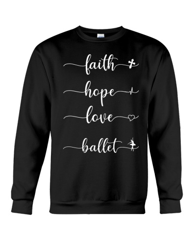 Faith Hope Love Baleet