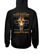 I Would Rather Stand With God Hooded Sweatshirt thumbnail