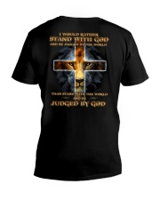 I Would Rather Stand With God V-Neck T-Shirt thumbnail