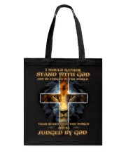 I Would Rather Stand With God Tote Bag thumbnail