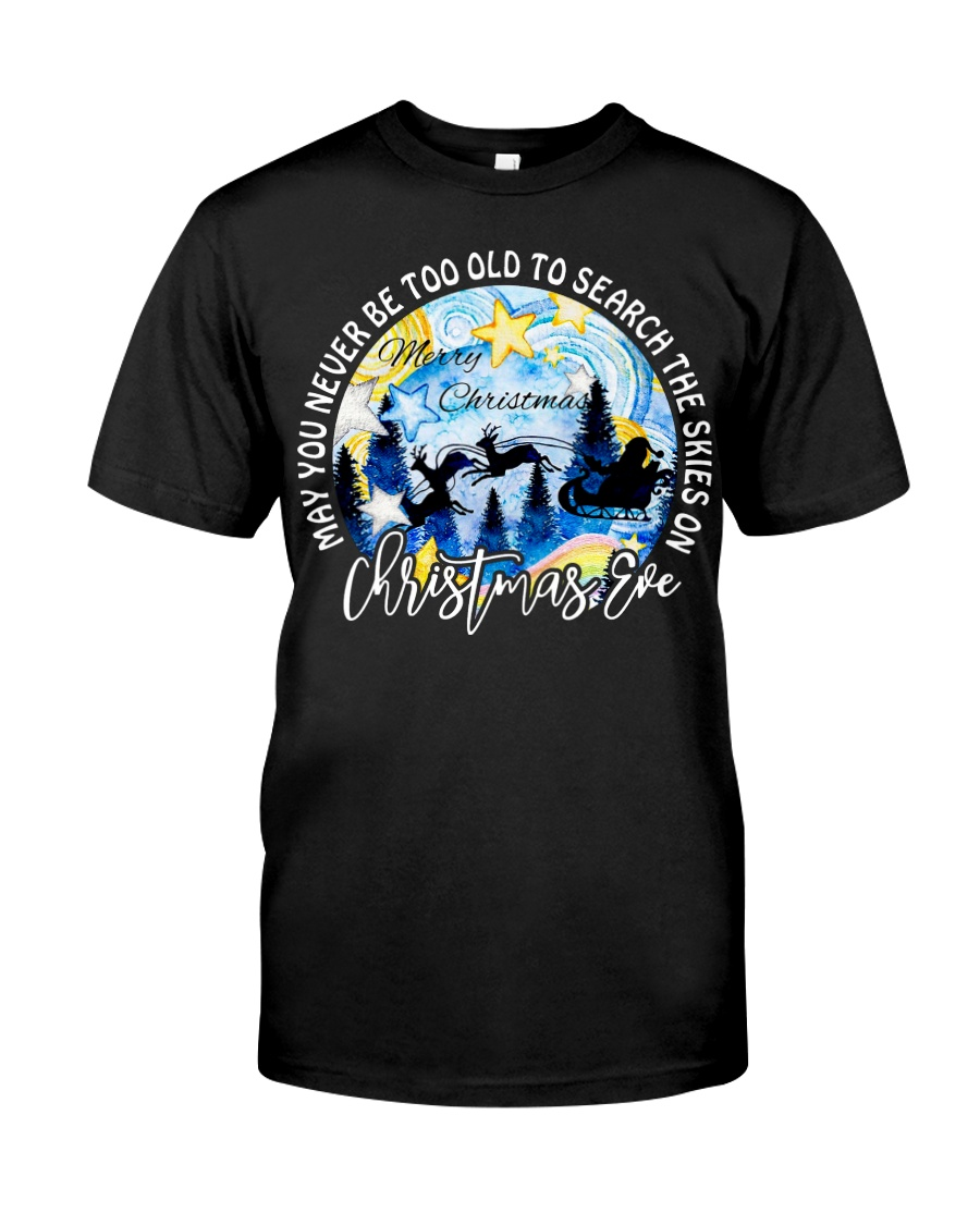 MAY YOU NEVER TOO OLD TO SEARCH THE SKIES Classic T-Shirt