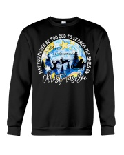 MAY YOU NEVER TOO OLD TO SEARCH THE SKIES Crewneck Sweatshirt thumbnail
