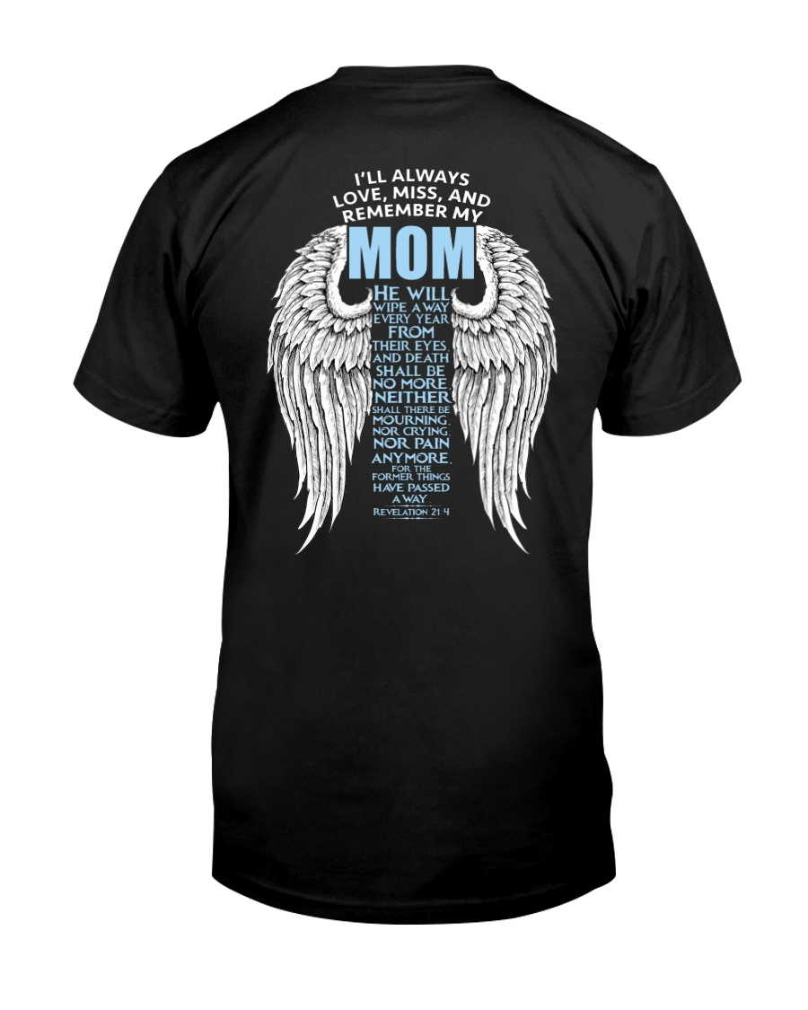 Remenber my Mom Classic T-Shirt