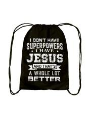 I Don't Have Superpowers I Have Jesus Drawstring Bag thumbnail