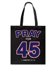 Pray for 45 Tote Bag thumbnail