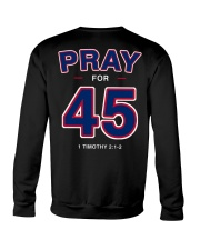 Pray for 45 Crewneck Sweatshirt thumbnail