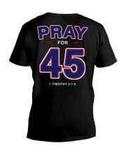Pray for 45 V-Neck T-Shirt thumbnail