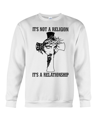 It's Not A Religion It's A Relationship