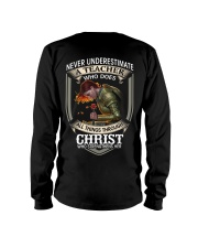Never Underestimate  A Teacher Long Sleeve Tee thumbnail
