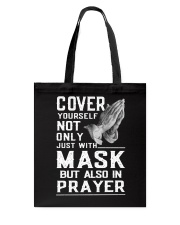 Cover Yourself also in prayer Tote Bag thumbnail