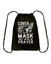 Cover Yourself also in prayer Drawstring Bag thumbnail
