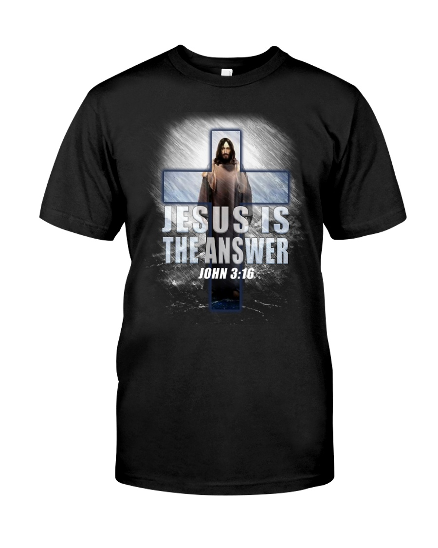 Jesus Is The Answer Classic T-Shirt