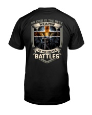 Prayer Is The Best Weapon Classic T-Shirt back