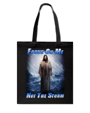 Focus On Me Not The Storm 2 Tote Bag thumbnail