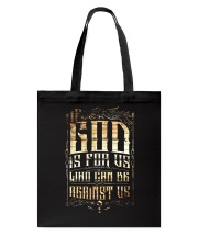 If God Is For Us Who Can Be Against Us Tote Bag thumbnail
