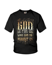 If God Is For Us Who Can Be Against Us Youth T-Shirt thumbnail