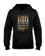 If God Is For Us Who Can Be Against Us Hooded Sweatshirt thumbnail
