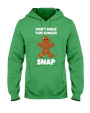 DON'T MAKE THIS GINGER SNAP Hooded Sweatshirt thumbnail