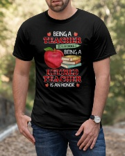 Being A Retired Teacher Is An Honor Tee Classic T-Shirt apparel-classic-tshirt-lifestyle-front-53