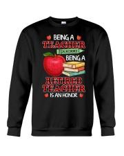 Being A Retired Teacher Is An Honor Tee Crewneck Sweatshirt thumbnail