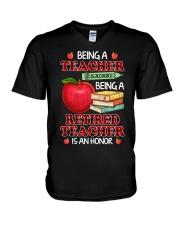 Being A Retired Teacher Is An Honor Tee V-Neck T-Shirt thumbnail