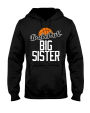Basketball Big Sister Hoop Sport Gift  Hooded Sweatshirt thumbnail