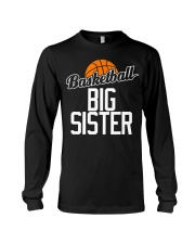 Basketball Big Sister Hoop Sport Gift  Long Sleeve Tee thumbnail