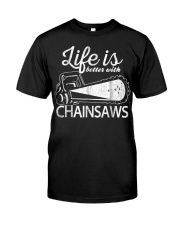 Funny Chainsaw T-Shirt Life Is Bette Premium Fit Mens Tee thumbnail