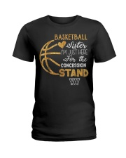 Basketball Sister I'm Just Here for t Ladies T-Shirt thumbnail
