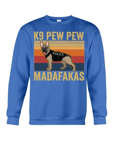9 police dog pew pew madafakas-t-shirt